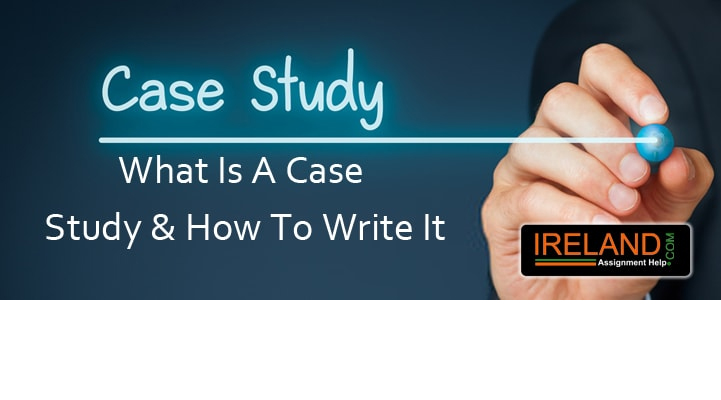 What is a Case Study & How to Write It?