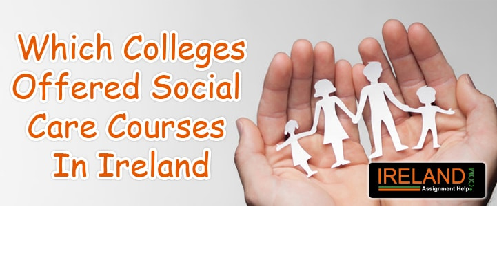Which Colleges Offered Social Care Courses in Ireland