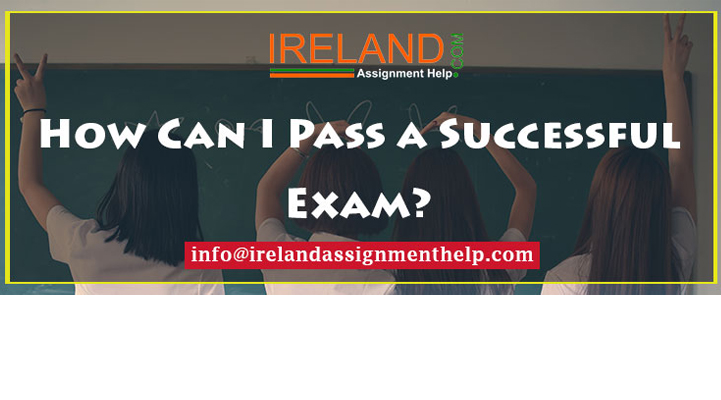 How Can I Pass a Successful Exam?
