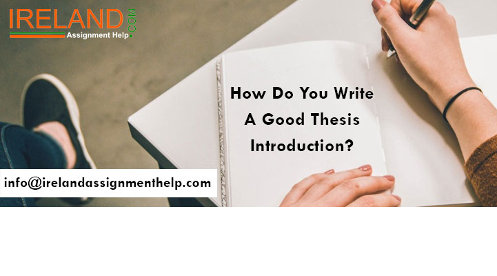 How Do You Write A Good Thesis Introduction?
