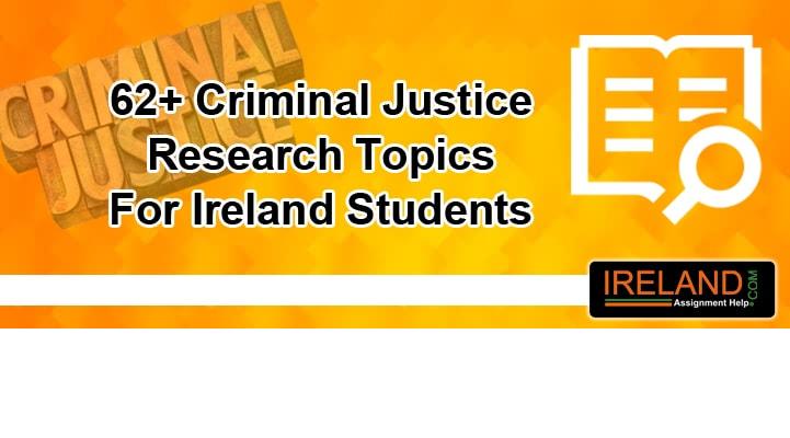 Criminal Justice Research Topics