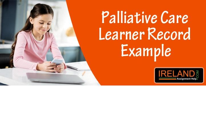 Palliative Care Learner Record Example