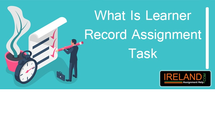 What Is Learner Record Assignment Task