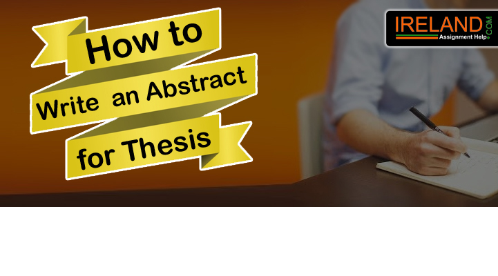 How to Write an Abstract for Thesis