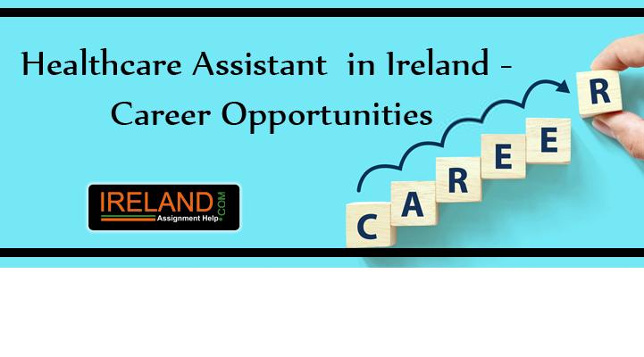 Career Opportunities For Healthcare Assistants In Ireland