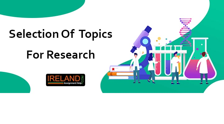 Selection of Topics for research