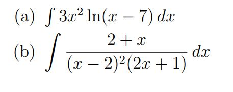 Perform the following integrals