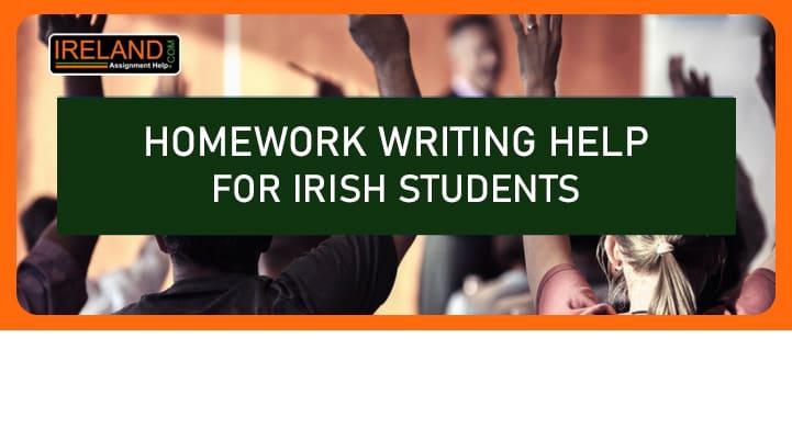 Homework writing help for Irish students