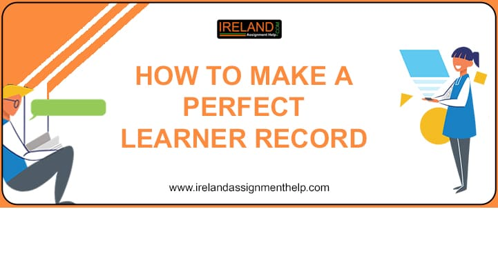 What is a Learner Record in QQI | Sample Template for Ireland Students