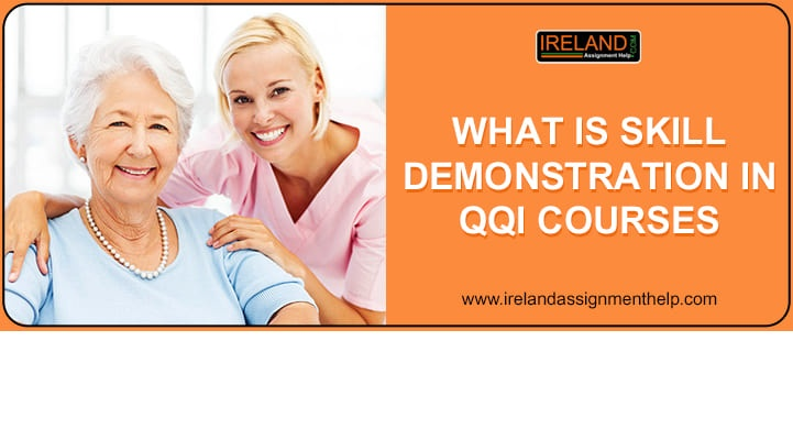 What is Skill Demonstration in QQI courses?   Skill Demonstration Definition   assessment in QQI courses