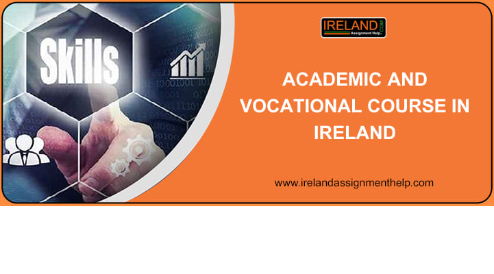 Academic and Vocational courses in Ireland
