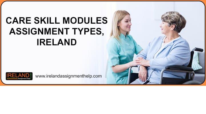 Care Skills Modules Assignment Types, Ireland