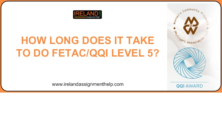 How long does it take to do FETAC/QQI Level 5?