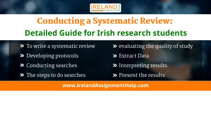 Conducting a Systematic Review: Detailed Guide for Irish Research Students